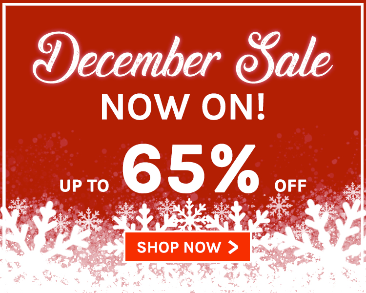 Up To 65% Off! December Sale Now On!